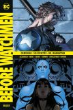 Before Watchmen Deluxe (2018) 02: Comedian • Silk Spectre • Dr. Manhattan