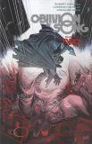 Oblivion Song (2017) TPB 02: Chapter Two