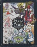 Family Traits: The Fantastic Bestiary of a Father and his Sons (2019) HC
