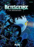 Betelgeuse 02: Die Überlebenden