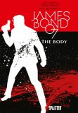 James Bond 007 08: The Body (reguläre Edition)