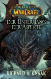 World of Warcraft Roman: Der Untergang der Aspekte