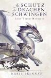 Lady Trents Memoiren 05: Im Schutz der Drachenschwingen
