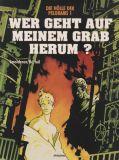Die Hölle der Pelgrams (1999) 01: Wer geht auf meinem Grab herum