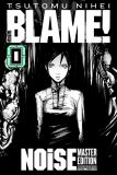 Blame! Master Edition 00: NOiSE