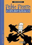 Comic-Biografie 01: Pablo Picasso - Ich, der König