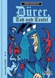 Comic-Biografie 30: Dürer, Tod und Teufel