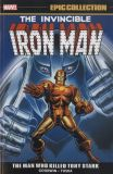 Iron Man Epic Collection TPB 03: The Man who killed Tony Stark