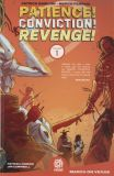 Patience! Conviction! Revenge! (2018) TPB 01