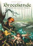 Broceliande - Der Wald des kleinen Volkes 04: Das Grab der Riesen