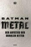 Batman Metal (2018): Der Aufstieg der Dunklen Ritter Paperback [Hardcover]