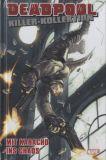 Deadpool Killer-Kollektion 16: Mit Karacho ins Chaos [Hardcover]