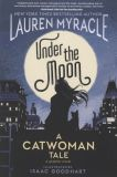 Under the Moon: A Catwoman Tale (2019) SC