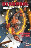 Deadpool Killer-Kollektion 16: Mit Karacho ins Chaos