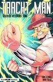 Tracht Man gegen den Weisswurst König [Manga Special]