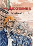 Die Mexikaner 02: Laibach