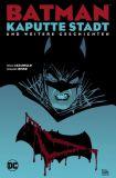 Batman: Kaputte Stadt und weitere Geschichten (2019) SC