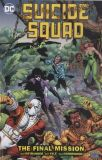 Suicide Squad (1987) TPB 08: The Final Mission
