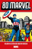 80 Jahre Marvel (2019) HC 02: Die 1950er - Helden in Zeiten des Kalten Krieges