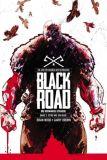 Black Road - Die Schwarze Strasse 02: Stirb wie ein Heide