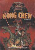 Kong Crew (2019) 01: Der Dschungel von Manhattan