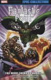 Fantastic Four: Epic Collection TPB 18: The more Things change...