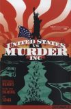 The United States of Murder Inc. (2014) TPB 02: The United States vs. Murder Inc. Vol. 01