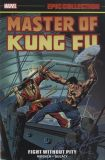 Master of Kung Fu Epic Collection (2018) TPB 02: Fight without Pity
