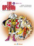 Luc Orient 03: Der Tyrann von Terango [Vorzugsausgabe]