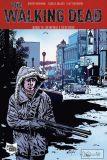 The Walking Dead (2006) Softcover 15: Dein Wille geschehe