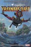 Ironheart (2019) TPB 01: Those with Courage
