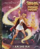 Little Golden Book: She-Ra Princess of Power - I am She-Ra!