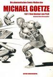 Die phantastischen Comic-Welten des Michael Goetze 01: Vom Amateur zum Profi