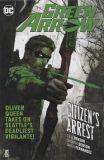 Green Arrow (2016) TPB 07: Citizens Arrest