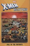 X-Men Milestones (2019) TPB: Fall of the Mutants
