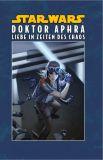 Star Wars Sonderband (2015) 27 [113]: Doktor Aphra IV - Liebe in Zeiten des Chaos [Hardcover]