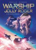 Warship Jolly Roger 04: Die letzten Wünsche