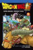 Dragon Ball Super 06: Super-Krieger, vereinigt euch!