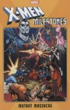 X-Men Milestones (2019) TPB: Mutant Massacre