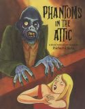 Phantoms in the Attic (2019) Artbook