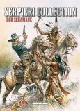 Serpieri Collection - Western 02: Der Schamane