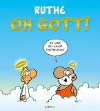 Ralf Ruthe - Oh Gott!