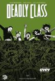 Deadly Class (2019) 03: Die Schlangengrube