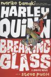 Harley Quinn: Breaking Glass (2019) Graphic Novel