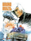 Bruno Brazil 04: Die erstarrte Stadt