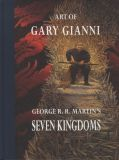Art of Gary Gianni: George R.R. Martin's Seven Kingdoms