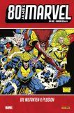 80 Jahre Marvel (2019) HC 06: Die 1990er - Die Mutanten-X-Plosion