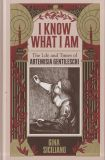 I know what I am: The Life and Times of Artemisia Gentileschi (2019) HC