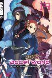Accel World Novel 19 - Der Sog des dunklen Sternennebels (Roman)