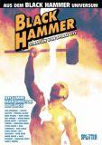 Black Hammer - Straßen von Spiral City